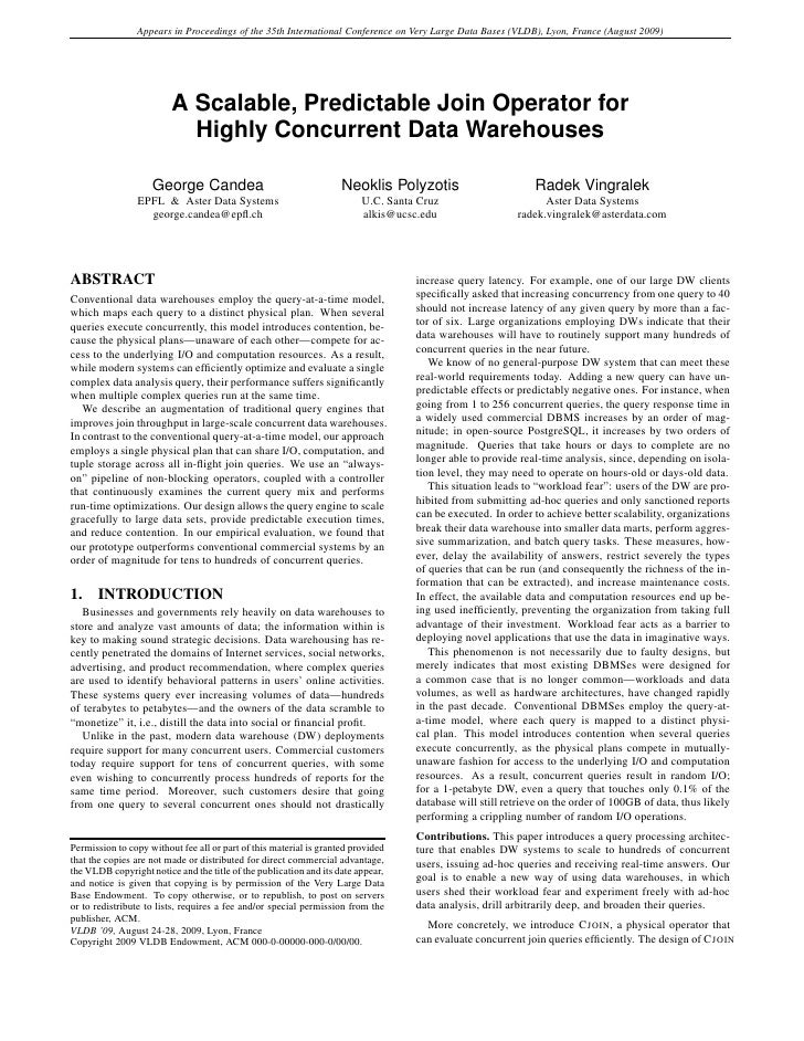 Appears in Proceedings of the 35th International Conference on Very Large Data Bases (VLDB), Lyon, France (August 2009)   ...