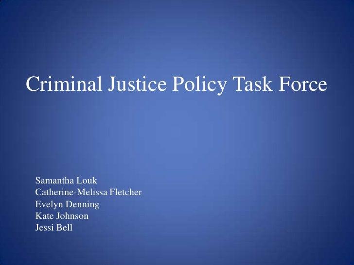 Criminal Policy Taskforce