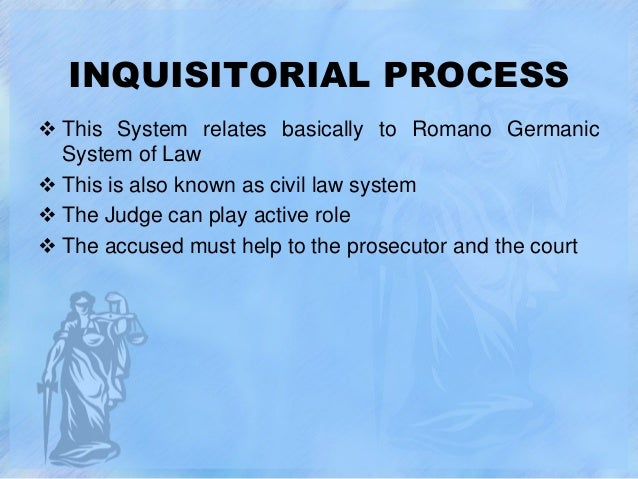 inquisitorial system Difference between adversarial and inquisitorial system adversarial & inquisitorial system an adversarial system is that where the court act as a referee between.