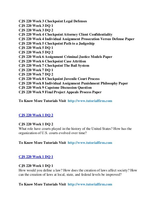 cjs 220 week 6 criminal justice models Cjs 220 entire course for more course tutorials visit wwwcjs220com cjs 220 week 1 dq 1 and dq 2 cjs 220 week 2 checkpoint structure of the courts cjs 220 week 2 individual law opinion.