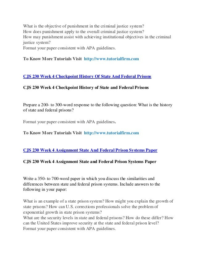 cjs 230 objectives of punishment Cjs 230 week 5 individual assignment objectives of punishment  cjs 230 week 2 individual assignment penitentiary ideal and models of american prison paper.