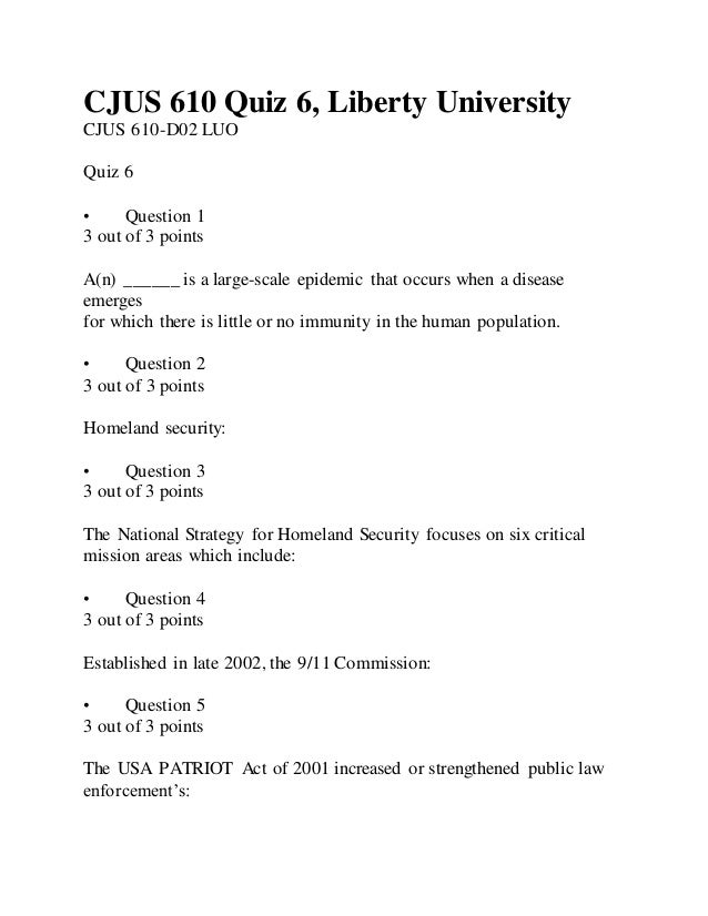 CJUS 610 Quiz 6, Liberty University CJUS 610-D02 LUO Quiz 6 • Question 1 3 out of 3 points A(n) ______ is a large-scale ep...