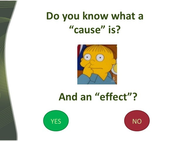 cause and effect relationship in english subject verb