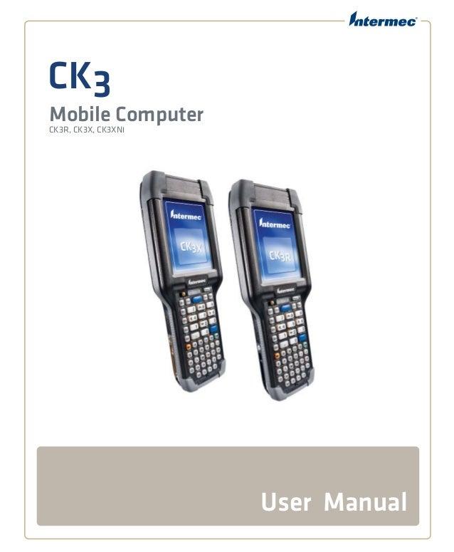 CK3 Mobile ComputerCK3R, CK3X, CK3XNI User Manual
