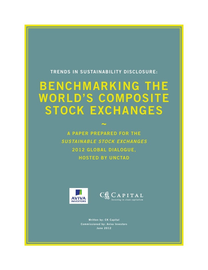 Trends in Sustainability Disclosure:Benchmarking theWorld's Composite Stock Exchanges                        ~      A Pape...