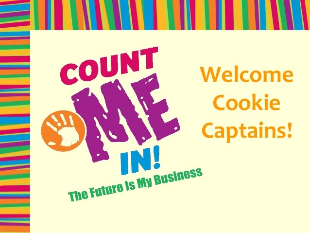 Welcome Cookie Captains!