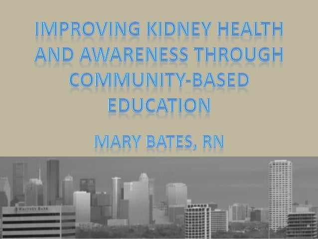 Goal - Objective Educate nephrology community about new Pre- ESRD classes and current pilot programs in the greater Housto...