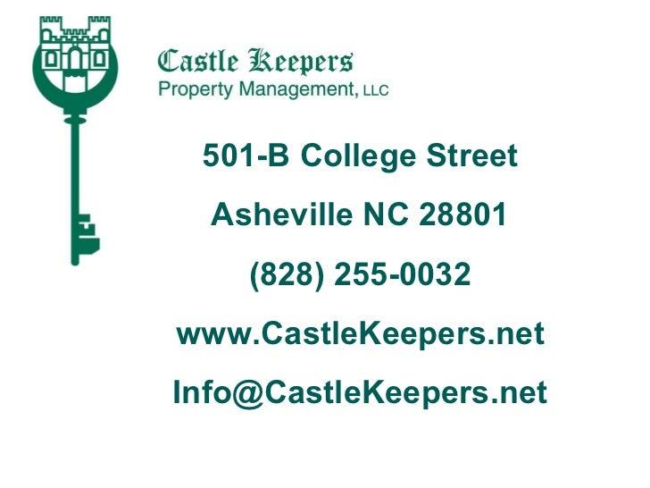 501-B College Street Asheville NC 28801 (828) 255-0032 www.CastleKeepers.net [email_address]