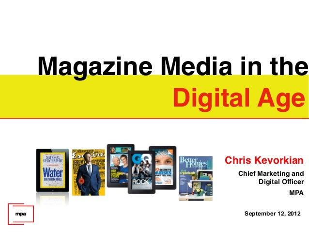 Magazine Media in the          Digital Age                                                                            Chri...
