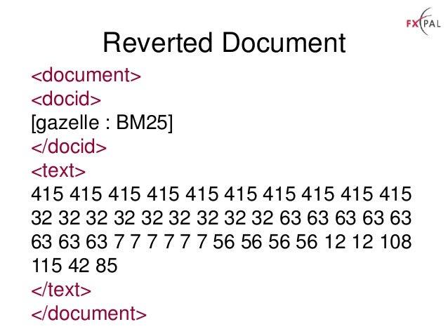 Reverted Document <document> <docid> [gazelle : BM25] </docid> <text> 415 415 415 415 415 415 415 415 415 415 32 32 32 32 ...