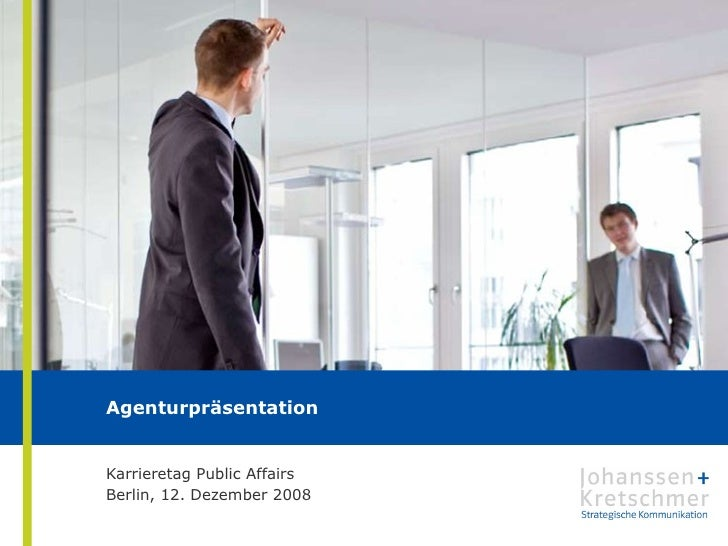 Agenturpräsentation  Karrieretag Public Affairs Berlin, 12. Dezember 2008