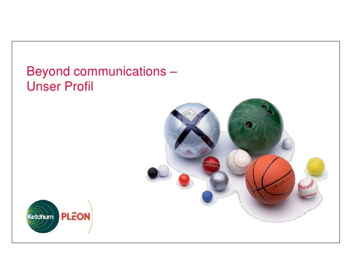 Beyond communications –  Unser ProfilBerlin, 09. Oktober 2009