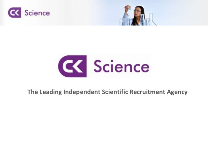 The Leading Independent Scientific Recruitment Agency<br />