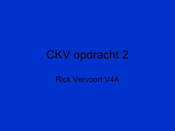 CKV opdracht 2 Rick Vervoort V4A