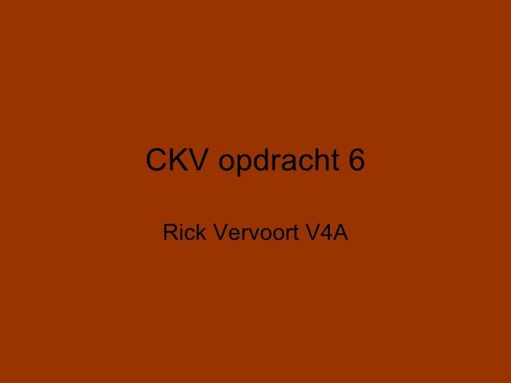 CKV opdracht 6   Rick Vervoort V4A