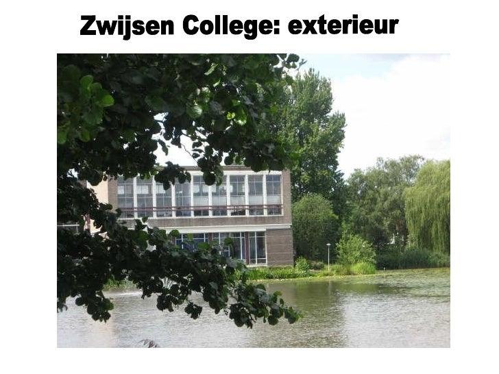 Zwijsen College: exterieur