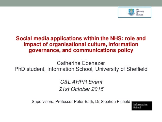 Social media applications within the NHS: role and impact of organisational culture, information governance, and communica...