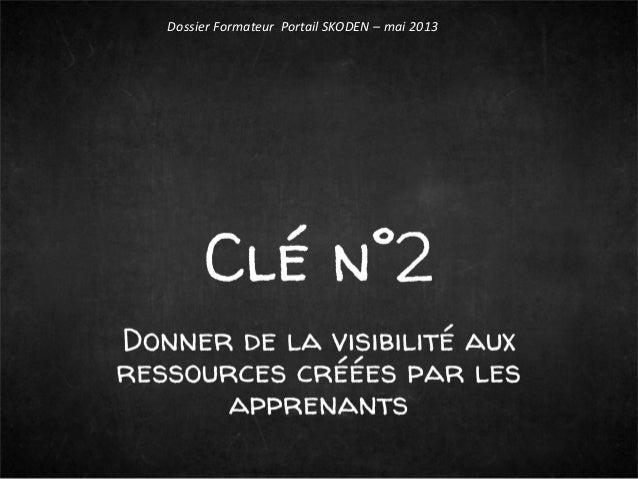 Dossier Formateur Portail SKODEN – mai 2013