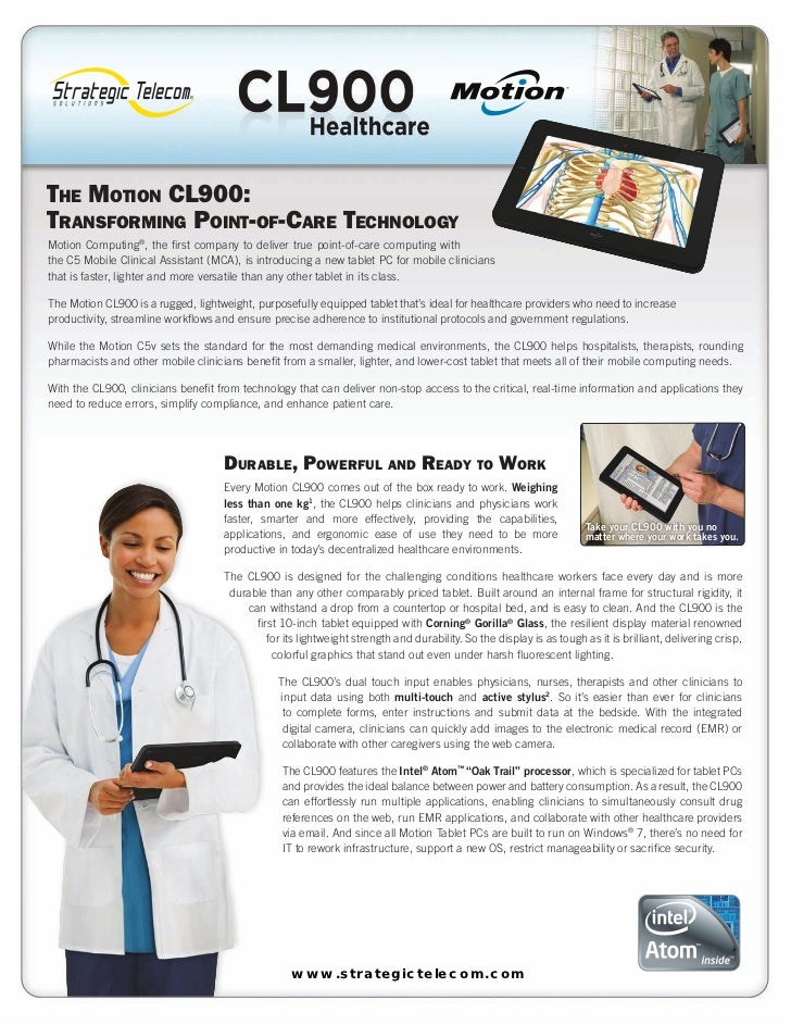 The MoTion CL900:TransforMing PoinT-of-Care TeChnoLogyMotion Computing®, the first company to deliver true point-of-care c...