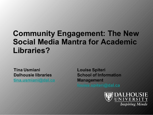 Community Engagement: The New Social Media Mantra for Academic Libraries?