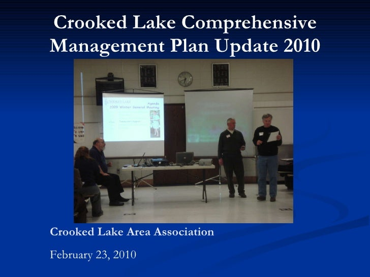 Crooked Lake Comprehensive Management Plan Update 2010 Crooked Lake Area Association February 23, 2010