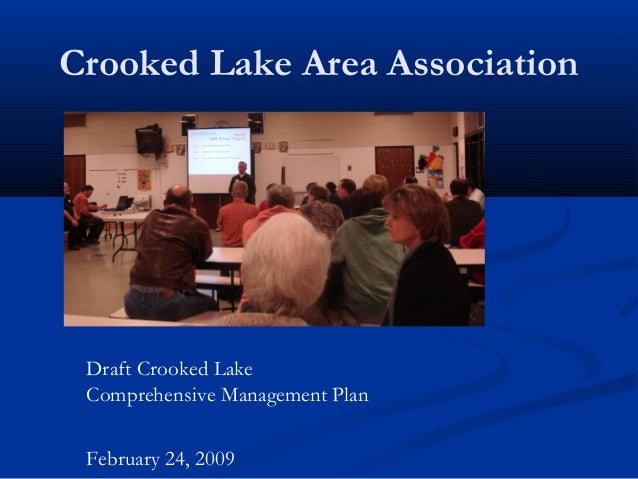 Crooked Lake Area Association Draft Crooked Lake Comprehensive Management Plan February 24, 2009