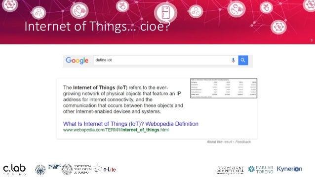 Humans vs. the Internet of Things: conciliare tecnologie ed esperienza utente Slide 3