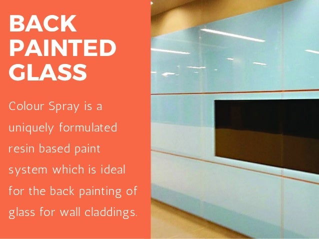 Cladding intro and types for Type of spray paint for glass
