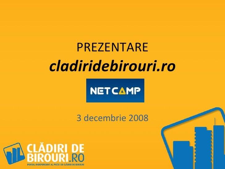 PREZENTARE  cladiridebirouri.ro 3 decembrie 2008