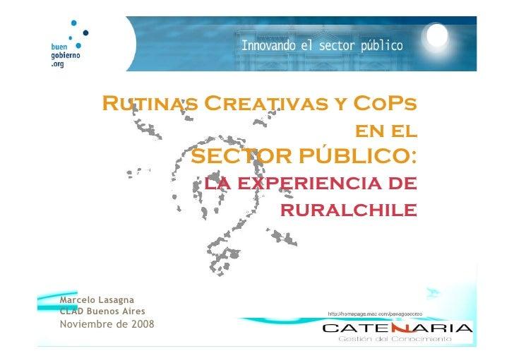 Rutinas Creativas y CoPs                             en el               SECTOR PÚBLICO:                 la experiencia de...