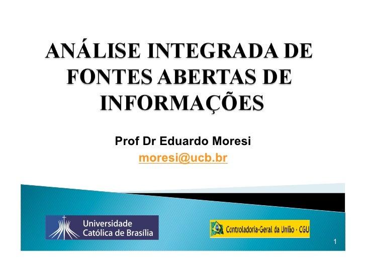 Prof Dr Eduardo Moresi     moresi@ucb.br                              1