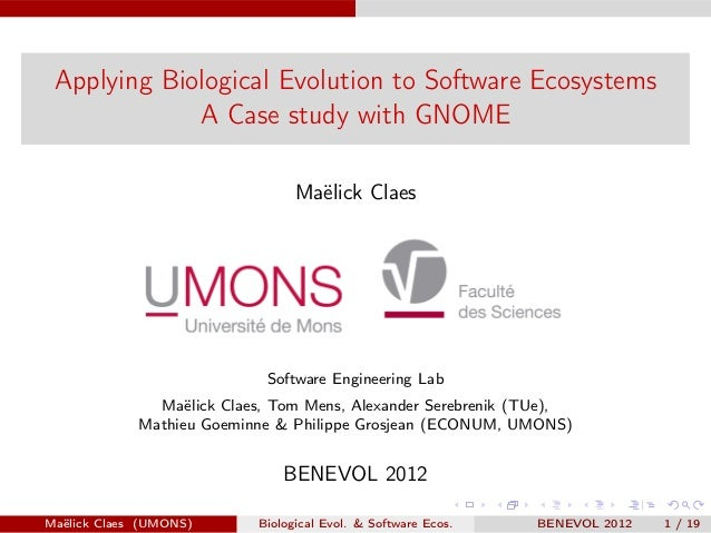 Applying Biological Evolution to Software Ecosystems             A Case study with GNOME                                 M...