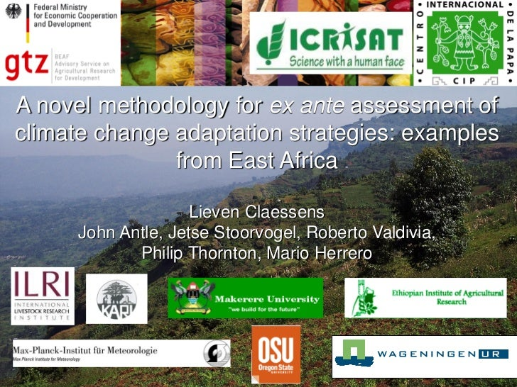 A novel methodology for ex ante assessment ofclimate change adaptation strategies: examples               from East Africa...