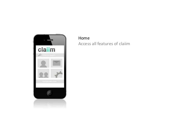 Home<br />Access all features of claiim<br />