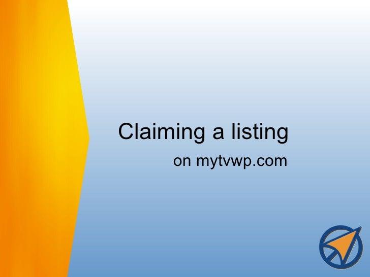 Claiming a listing on mytvwp.com