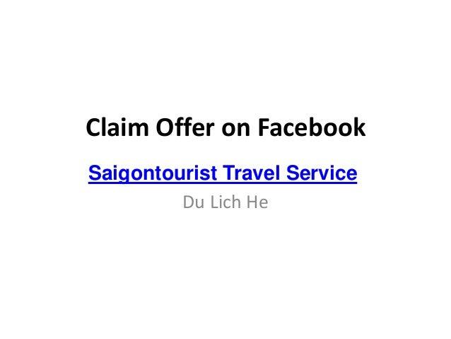 Claim Offer on FacebookSaigontourist Travel ServiceDu Lich He