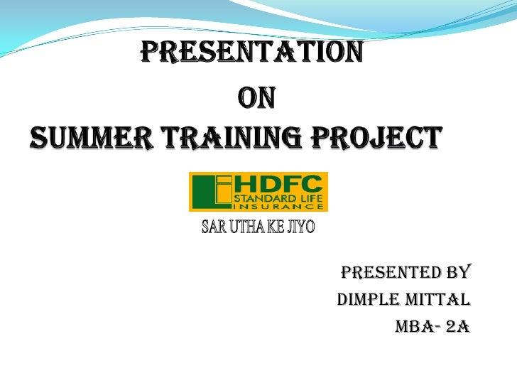PresentationonSummer Training Project <br />SAR UTHA KE JIYO<br />Presented By<br />  Dimple Mittal<br />MBA- 2A<br />