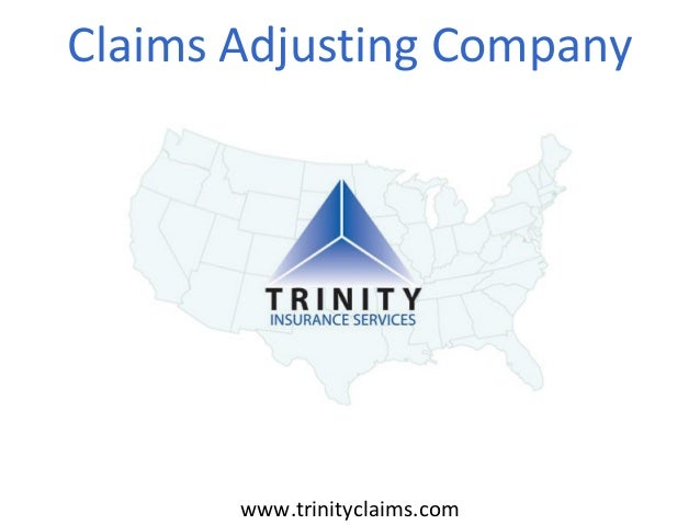 Claims Adjusting Company  www.trinityclaims.com