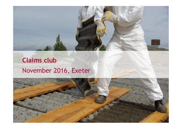 Claims club November 2016, Exeter