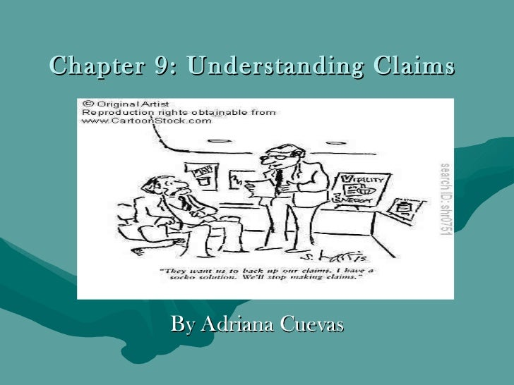 Chapter 9: Understanding Claims By Adriana Cuevas