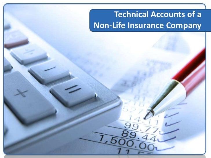 Technical Accounts of a Non-Life Insurance CompanyEarned premium, net of reinsurance (I)Gross premium written• Total premi...