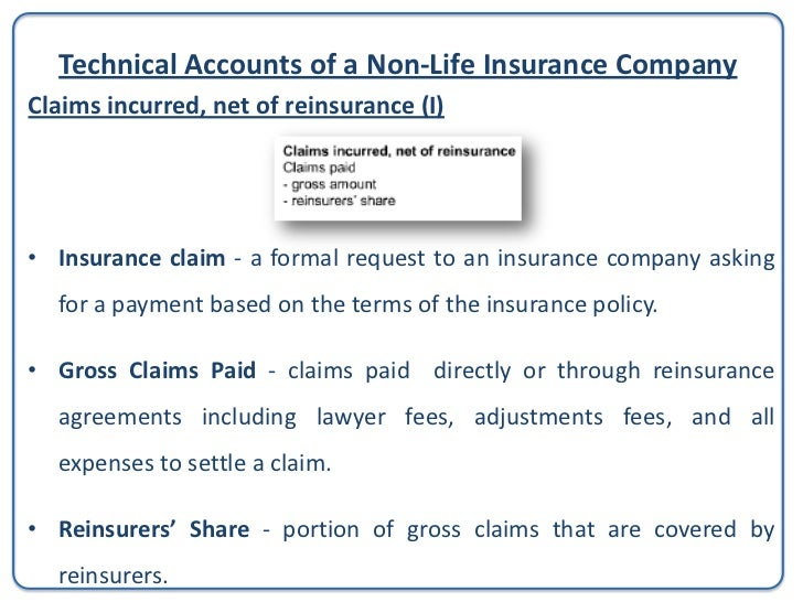 Technical Accounts of a Non-Life Insurance CompanyClaims incurred, net of reinsurance (I)Therefore:          Claims Paid =...