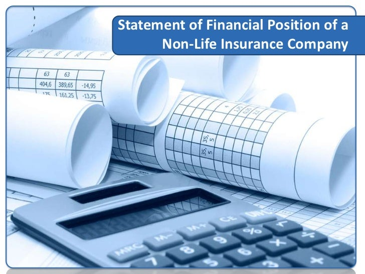 Statement ofFinancial Positionof a Non-LifeInsurance Company(GasanMamo Insurance LimitedAnnual Reports and Financial State...