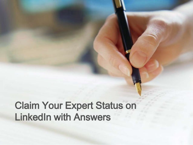 Claim Your Expert Status onLinkedIn with Answers