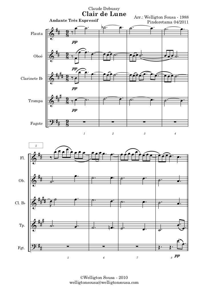 Claude Debussy                                        Clair de Lune                Arr.: Welligton Sousa - 1988           ...