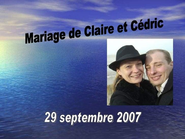 Mariage de Claire et Cédric 29 septembre 2007