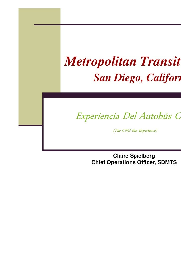 Metropolitan Transit System     San Diego, California Experiencia Del Autobús CNG           (The CNG Bus Experience)      ...