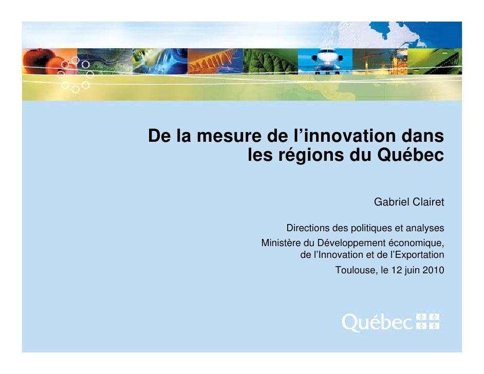 De la mesure de l'innovation dans           les régions du Québec                                            Gabriel Clair...