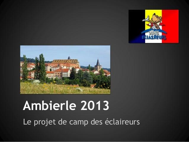 Ambierle 2013Le projet de camp des éclaireurs