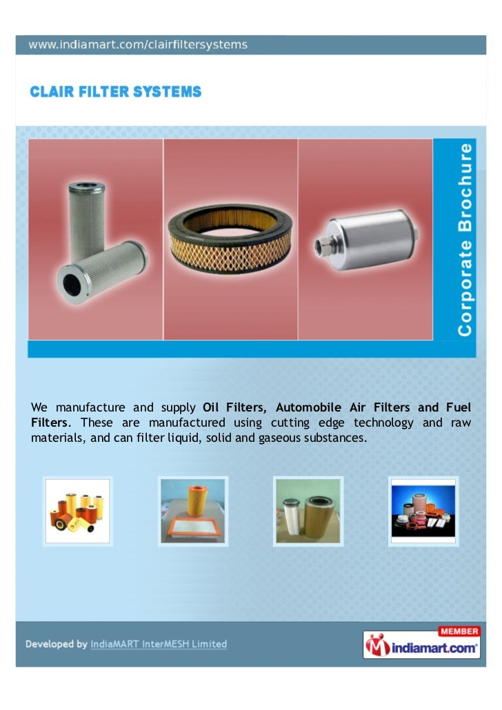 We manufacture and supply Oil Filters, Automobile Air Filters and FuelFilters. These are manufactured using cutting edge t...
